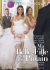 Моя невеста шлюха /Ma Belle-Fille Est Une Putain (My Doughter-In-Law Is A Whore)/